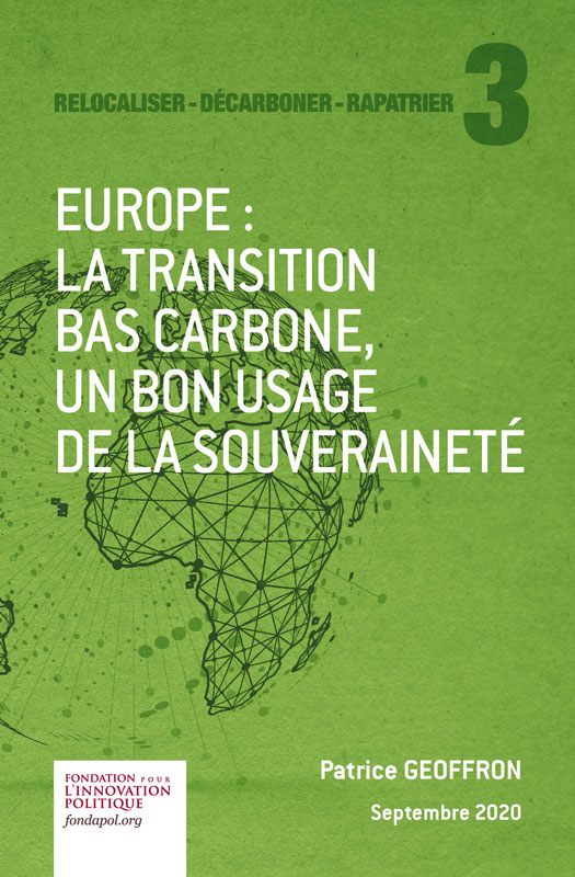 Europe : la transition bas carbone, un bon usage de la souveraineté