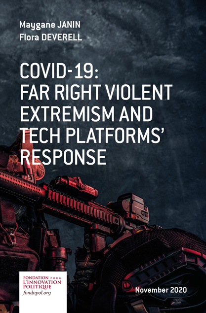 COVID-19: far right violent extremism and tech platforms'response